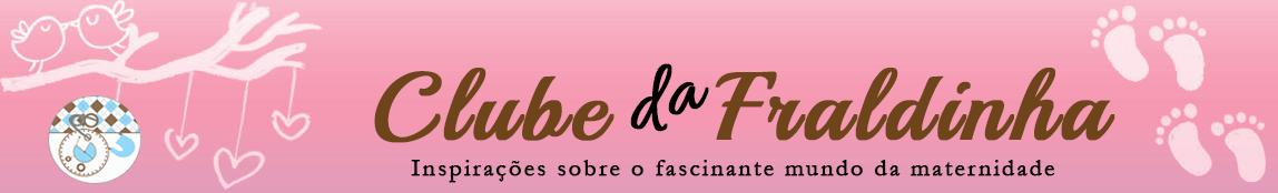 ~ Clube Da Fraldinha | By Mari Visconti ~